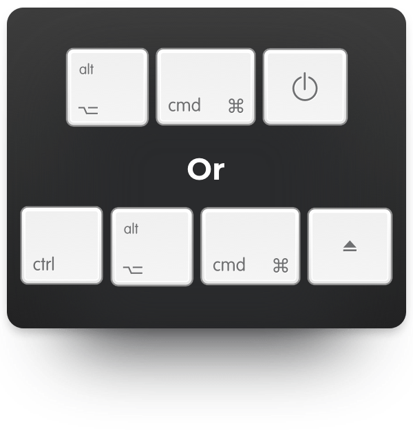 option-cmd-power or ctrl-option-cmd-eject
